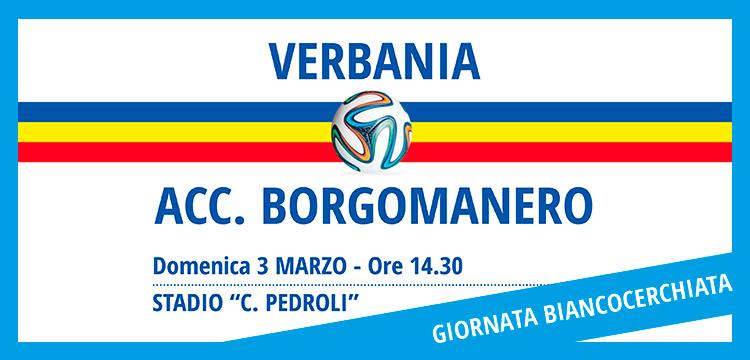La locandina della Giornata Biancocerchiata del 3 marzo quando scenderanno in campo Verbania Calcio-Accademia Borgomanero