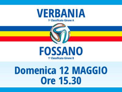 Verbania Calcio-Fossano andata della Finale Regionale il 12 maggio