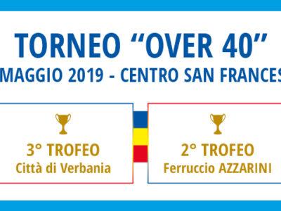 Locandina del Torneo Over 40 che si svolge il 25 maggio al Centro San Francesco di Verbania
