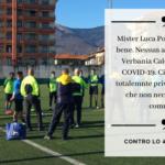Verbania Calcio Mister Luca Porcu COVID-19